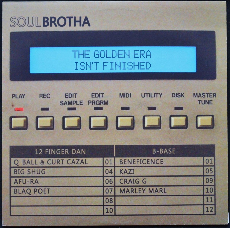 SOULBROTHA / THE GOLDEN ERA ISN'T FINISHED (12