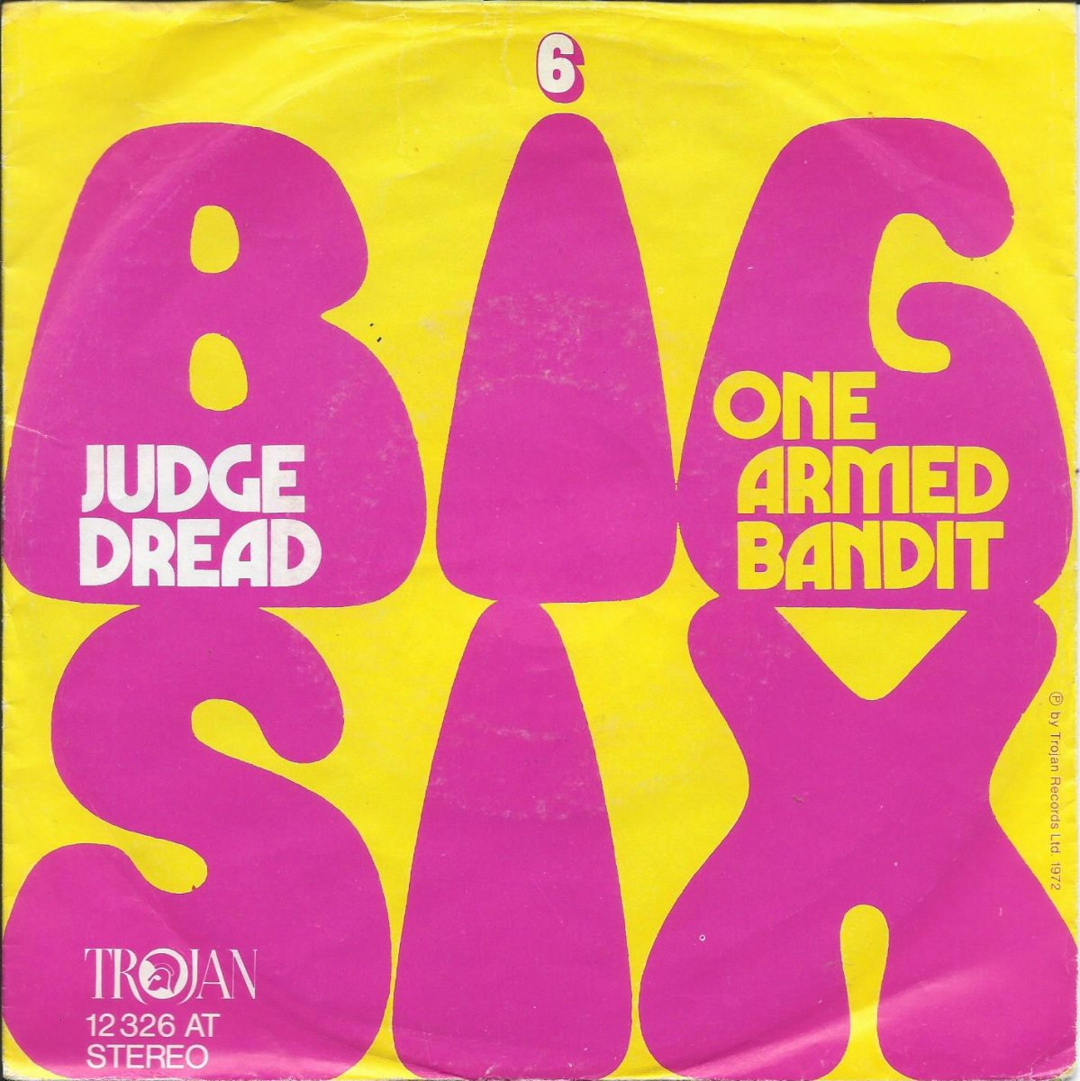 JUDGE DREAD ‎/ BIG SIX / ONE ARMED BANDIT (7