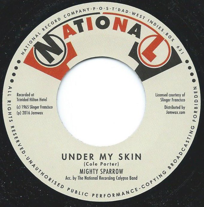 MIGHTY SPARROW ‎/ UNDER MY SKIN / YOU DON'T LOVE ME (7
