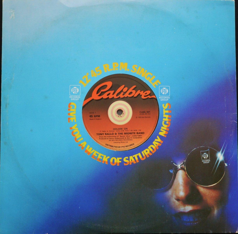 TONY RALLO & THE MIDNITE BAND / HOLDIN' ON / BURNIN' ALIVE (12