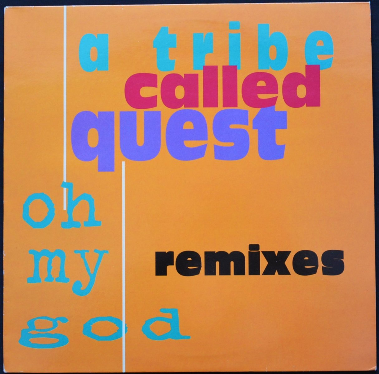 A TRIBE CALLED QUEST / OH MY GOD (REMIXES) (12
