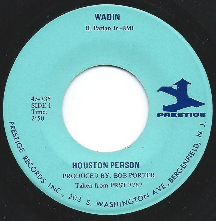 HOUSTON PERSON ‎/ WADIN / FOR YOUR LOVE (7