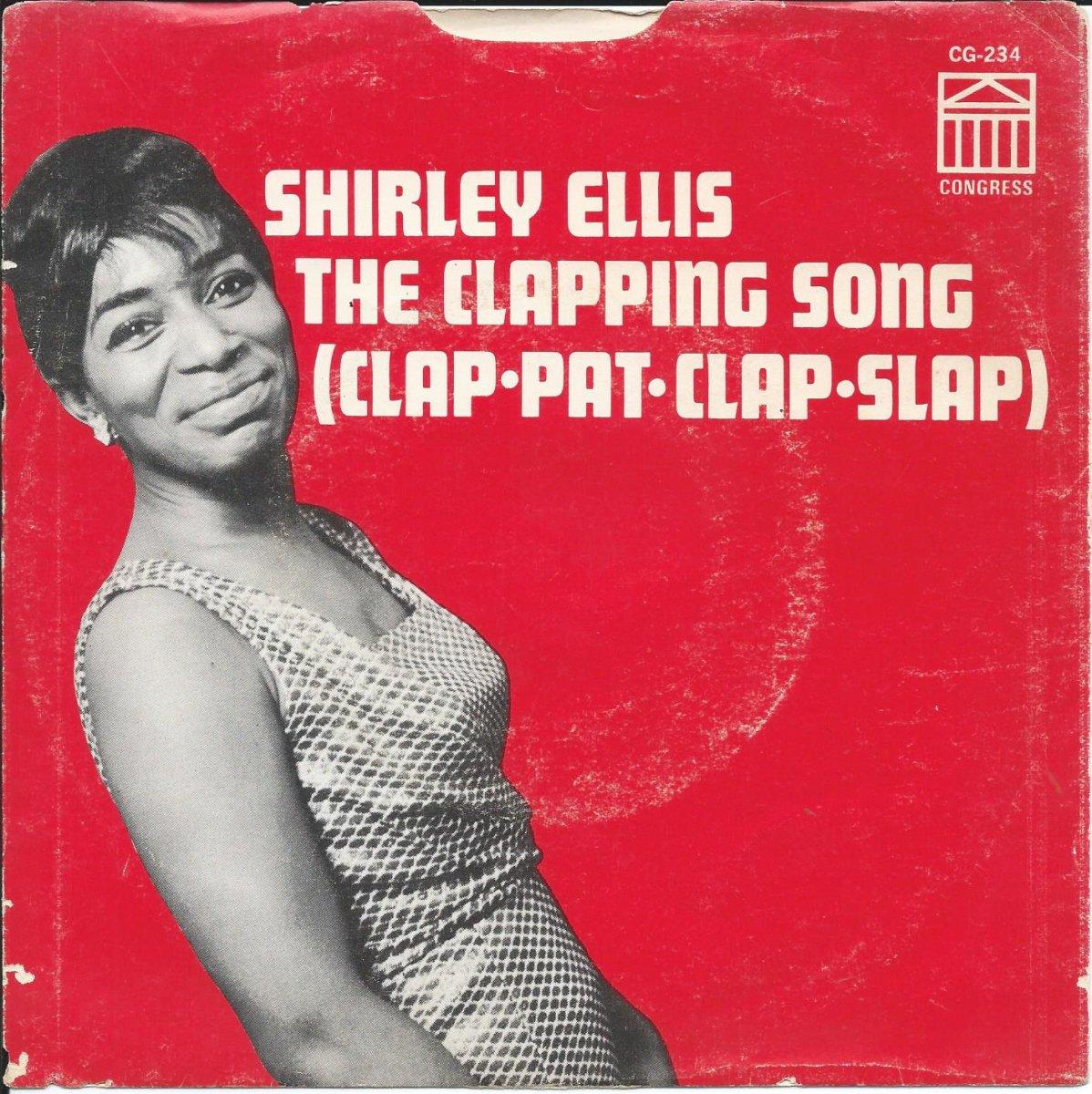 SHIRLEY ELLIS / THE CLAPPING SONG (CLAP PAT CLAP SLAP) (7
