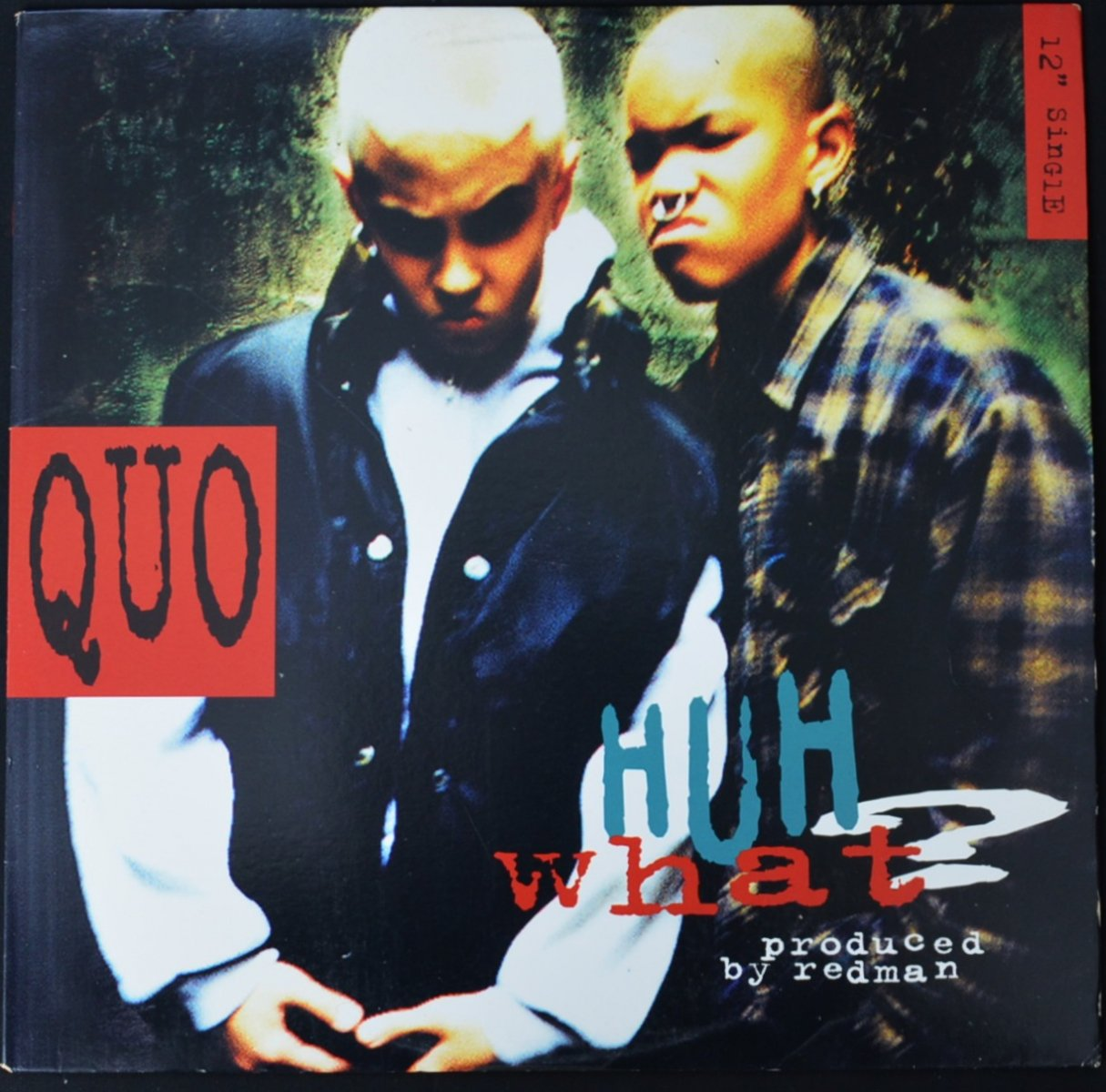 QUO ‎/ HUH WHAT? (PROD BY REDMAN) / ONCE AGAIN (12