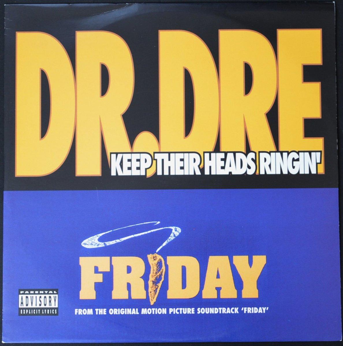 DR. DRE / MACK 10 / KEEP THEIR HEADS RINGIN' / TAKE A HIT (12