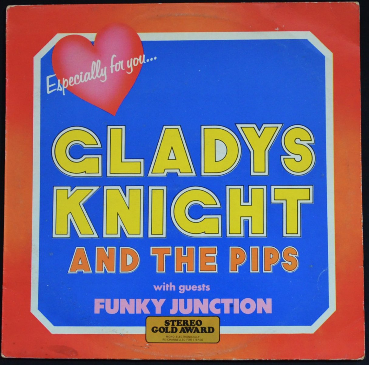 GLADYS KNIGHT AND THE PIPS WITH GUESTS FUNKY JUNCTION / ESPECIALLY FOR YOU.... (LP)