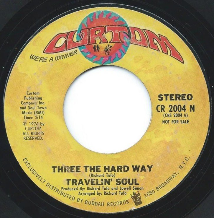 TRAVELIN' SOUL / THREE THE HARD WAY (7
