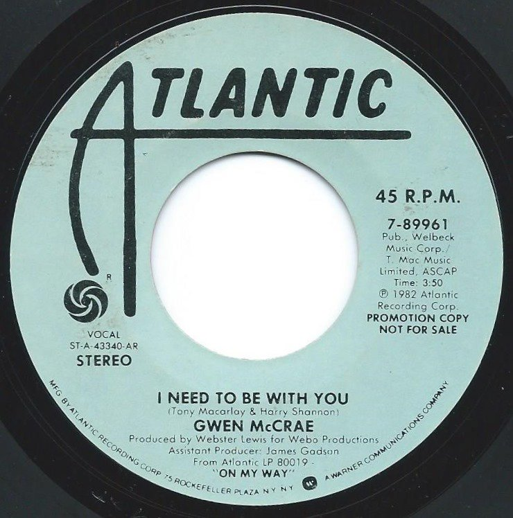 GWEN MCCRAE / I NEED TO BE WITH YOU (7