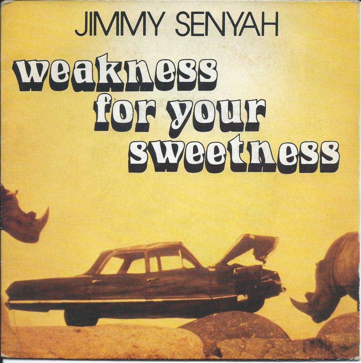 JIMMY SENYAH / WEAKNESS FOR YOUR SWEETNESS (7