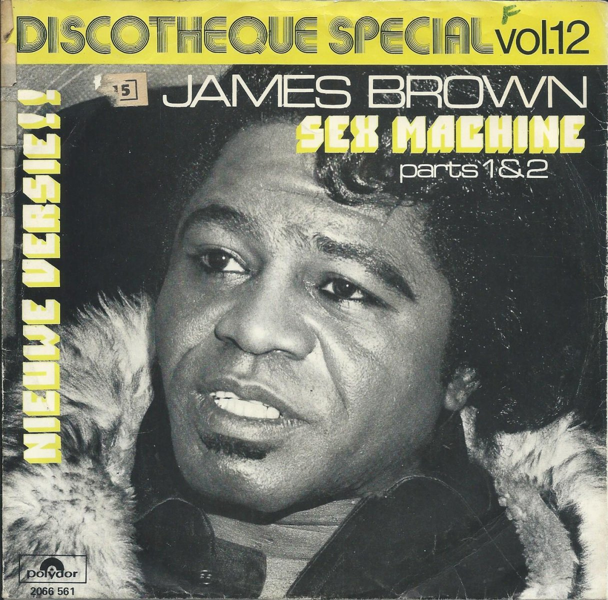 JAMES BROWN / SEX MACHINE PARTS 1 & 2 (7