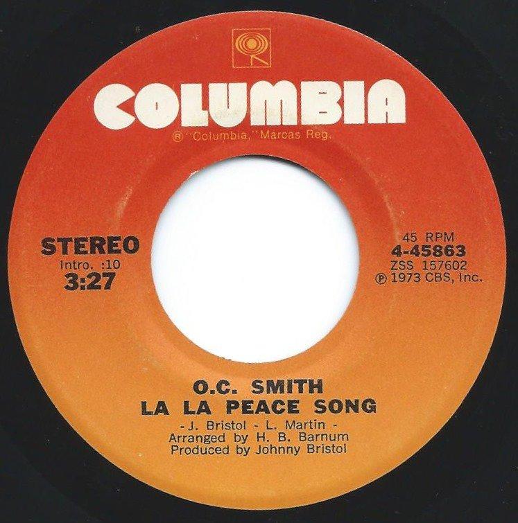 O.C. SMITH / LA LA PEACE SONG / WHEN MORNING COMES (7