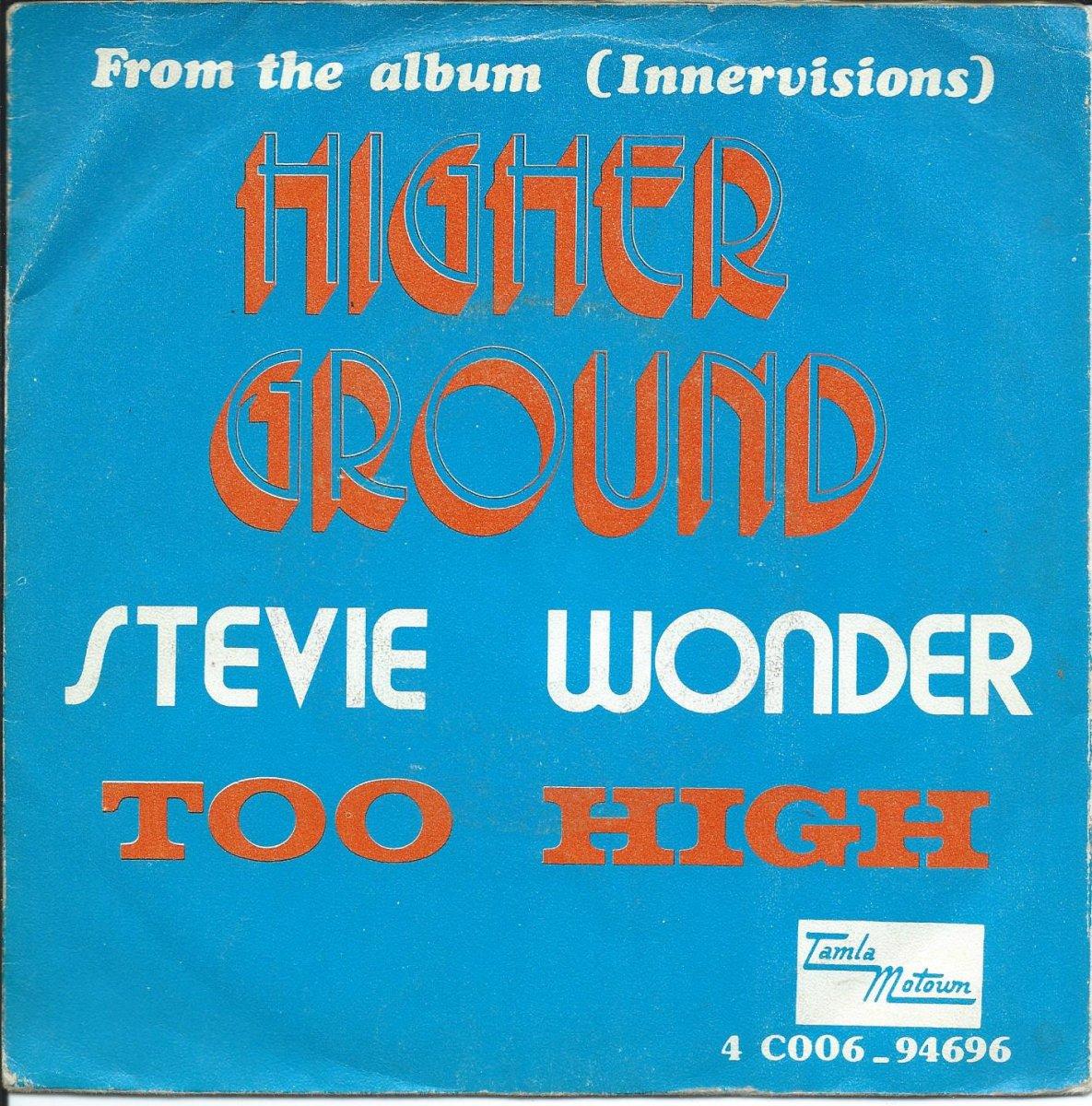 STEVIE WONDER / TOO HIGH / HIGHER GROUND (7