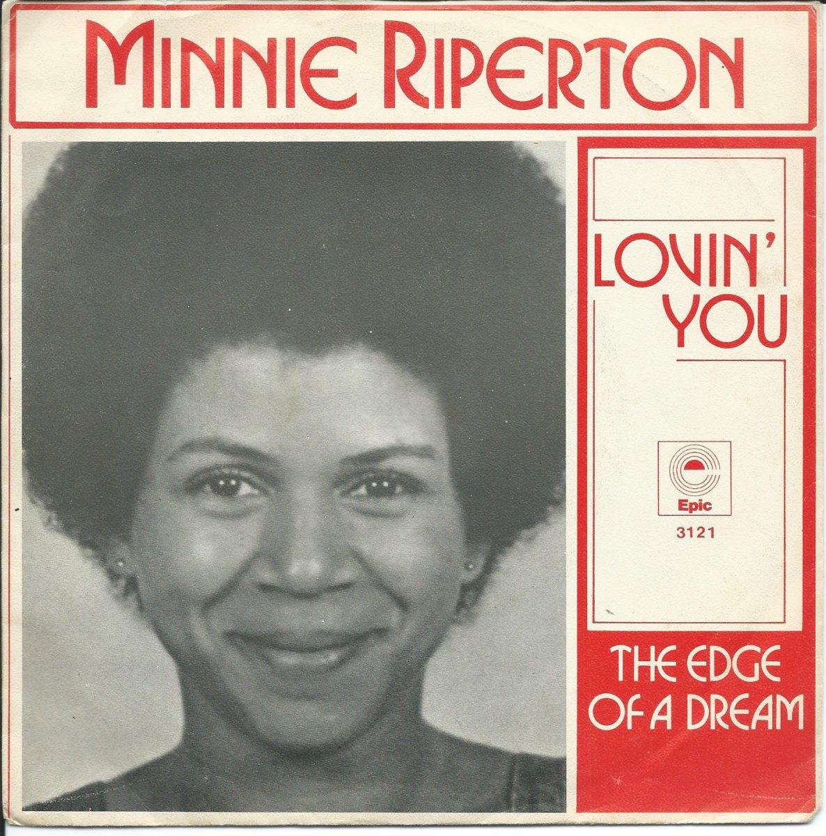 MINNIE RIPERTON / LOVIN' YOU / THE EDGE OF A DREAM (7
