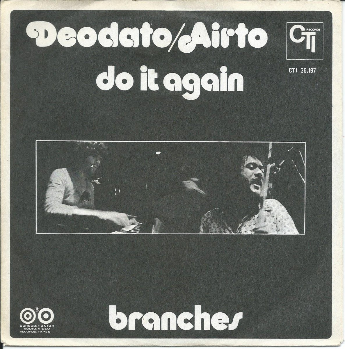 DEODATO / AIRTO / DO IT AGAIN / BRANCHES (O GALHO DA ROSEIRA) (7