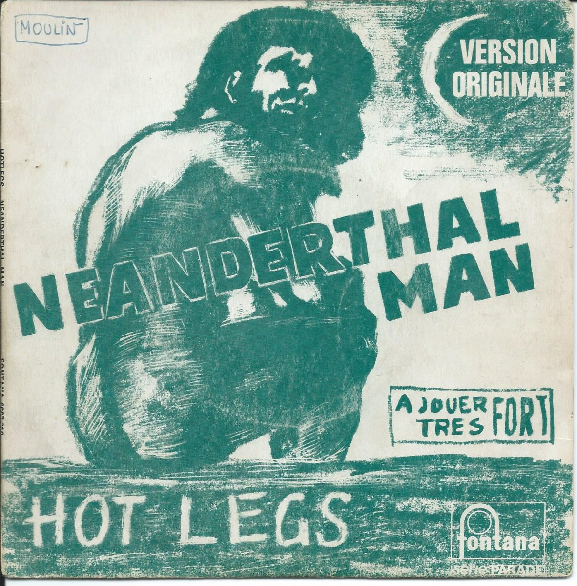 HOT LEGS / NEANDERTHAL MAN / YOU DIDN'T LIKE IT, BECAUSE YOU DIDN'T THINK OF IT (7