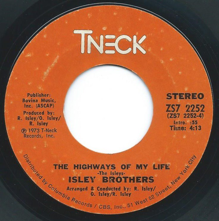 ISLEY BROTHERS / THE HIGHWAYS OF MY LIFE / WHAT IT COMES DOWN TO (7