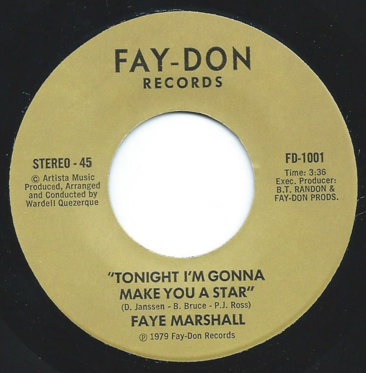 FAYE MARSHALL ‎/ TONIGHT I'M GONNA MAKE YOU A STAR / YOU'RE ALWAYS HERE TO SAY GOODNIGHT (7