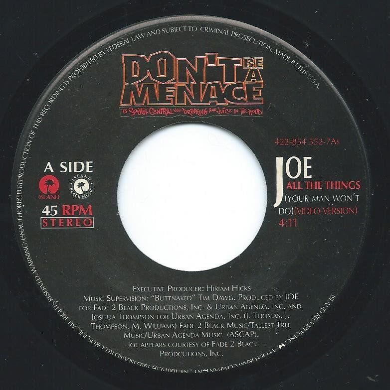 JOE / MONA LISA FEAT  LOST BOYZ / ALL THE THINGS / CAN'T BE WASTING MY TIME (7