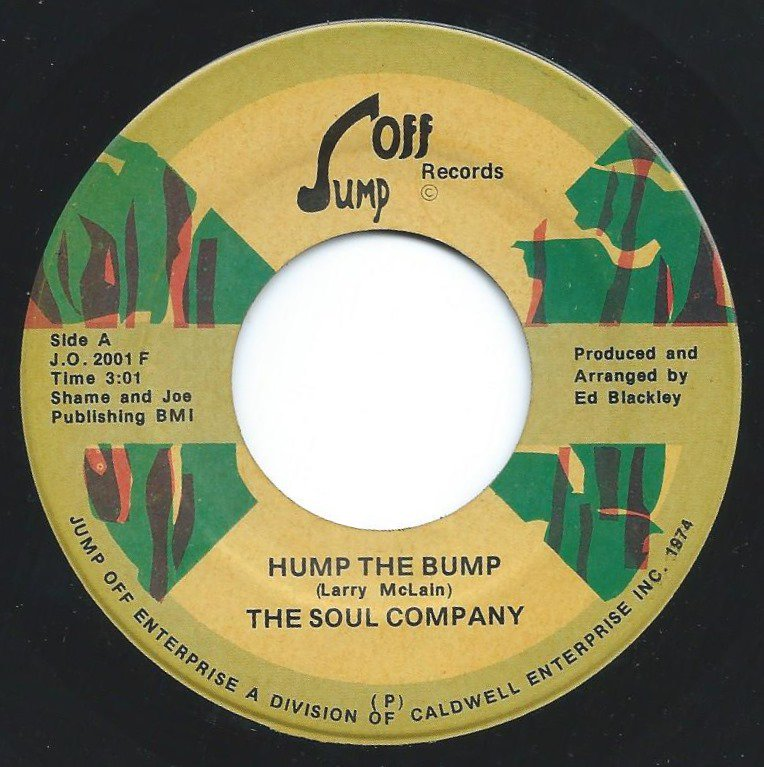 THE SOUL COMPANY ‎/ HUMP THE BUMP (7
