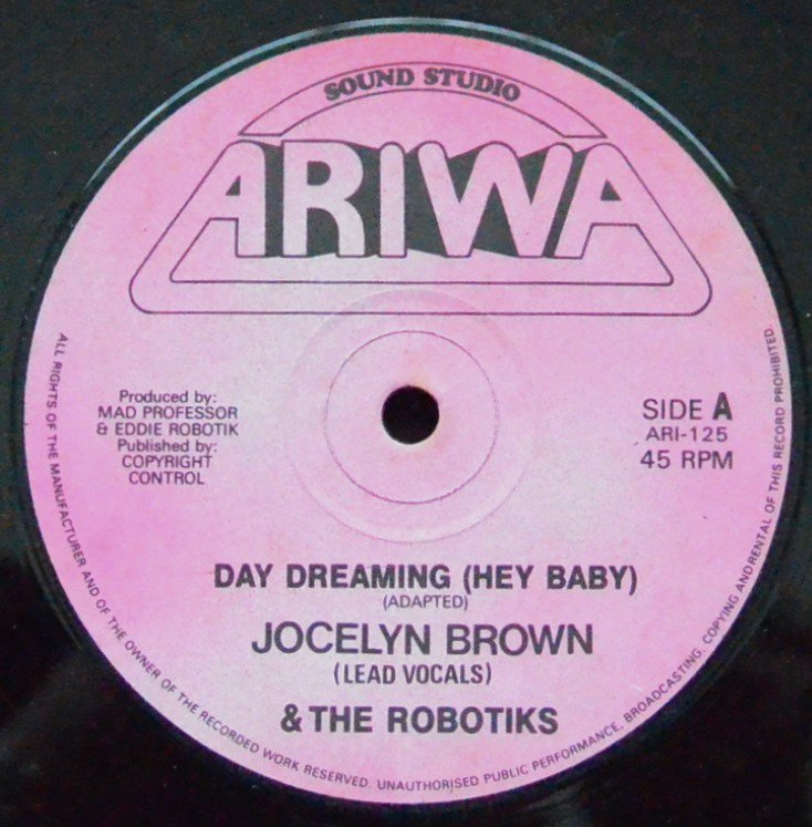 JOCELYN BROWN & THE ROBOTIKS ‎/ DAY DREAMING (HEY BABY) (12
