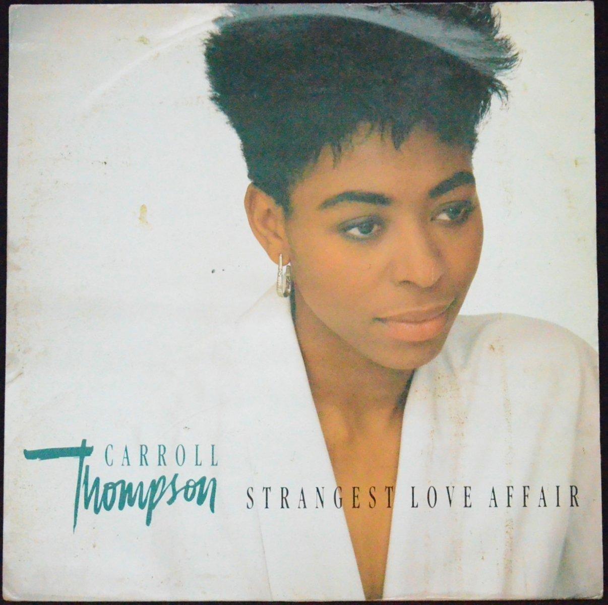 CARROLL THOMPSON / STRANGEST LOVE AFFAIR / TONIGHT (12