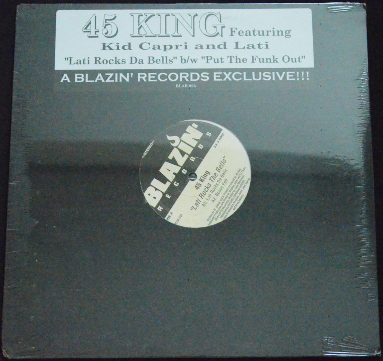 45 KING / LATI ROCKS THE BELLS / PUT THE FUNK OUT (FEAT.BIG POOH,KID CAPRI) (12