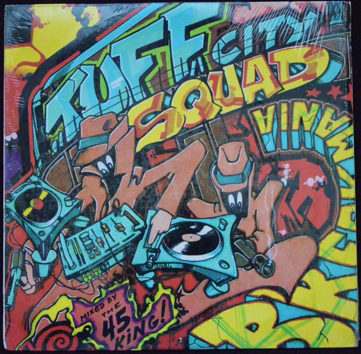 TUFF CITY SQUAD (THE 45 KING) / BREAKMANIA (1LP)