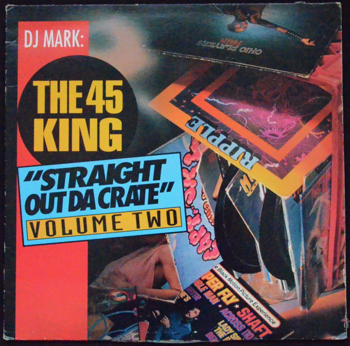 DJ MARK: THE 45 KING / STRAIGHT OUT DA CRATE VOLUME 2 (1LP)