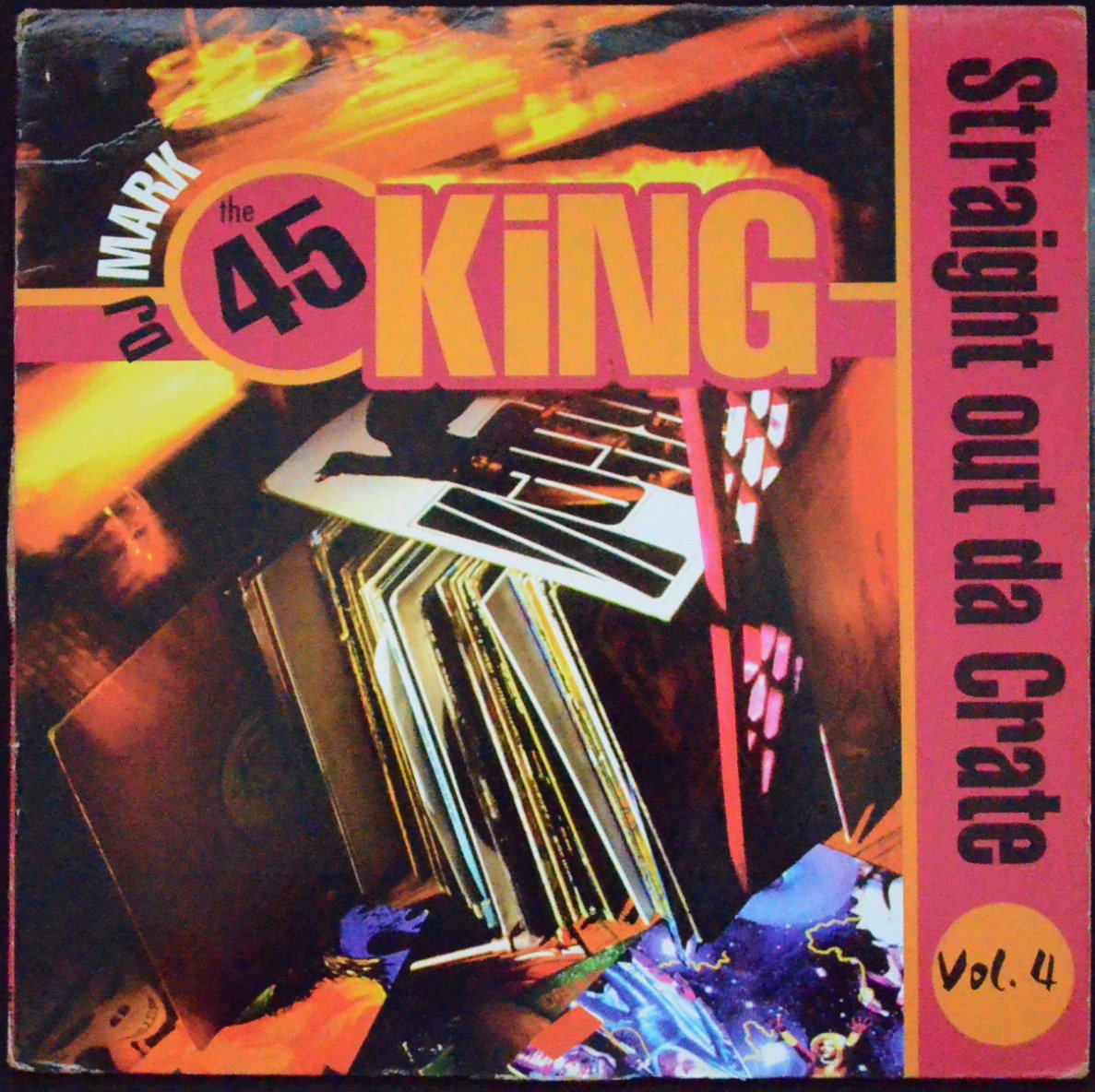 DJ MARK: THE 45 KING / STRAIGHT OUT DA CRATE VOLUME 4 (1LP)