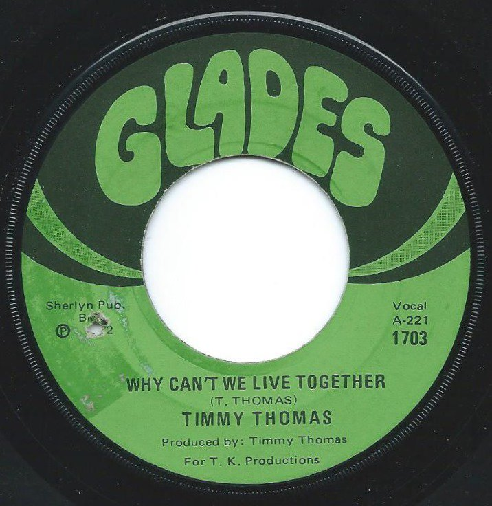 TIMMY THOMAS / WHY CAN'T WE LIVE TOGETHER (7