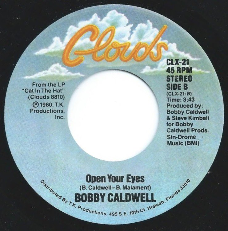 BOBBY CALDWELL / OPEN YOUR EYES / COMING DOWN FROM LOVE (7