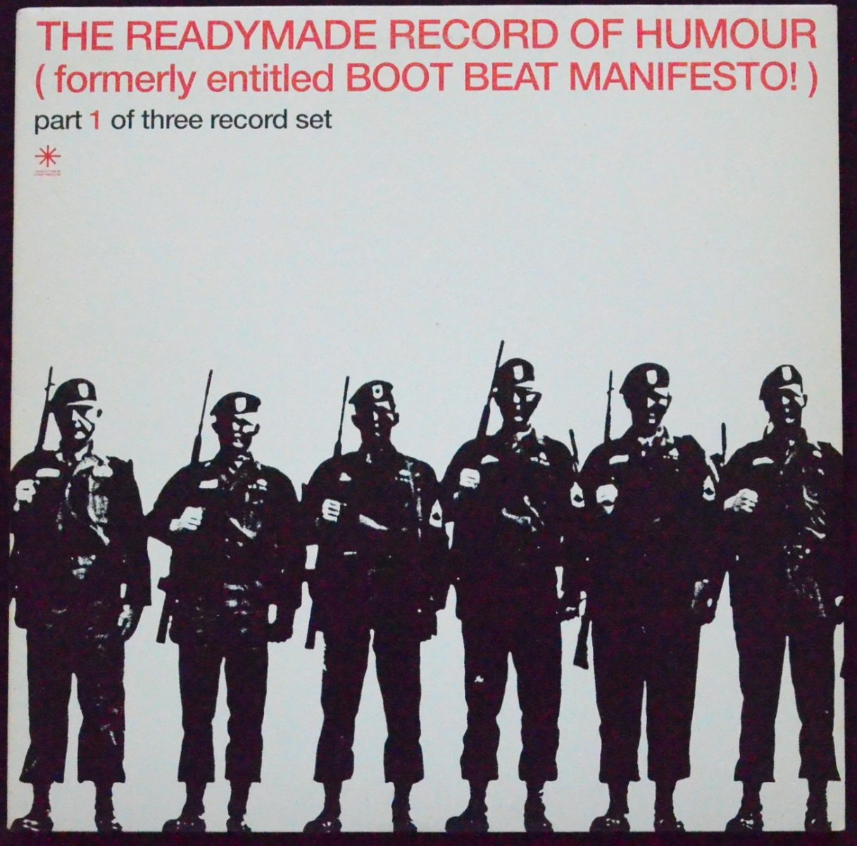 V.A. ‎/ THE READYMADE RECORD OF HUMOUR (FORMERLY ENTITLED BOOT BEAT MANIFESTO!) (3×12