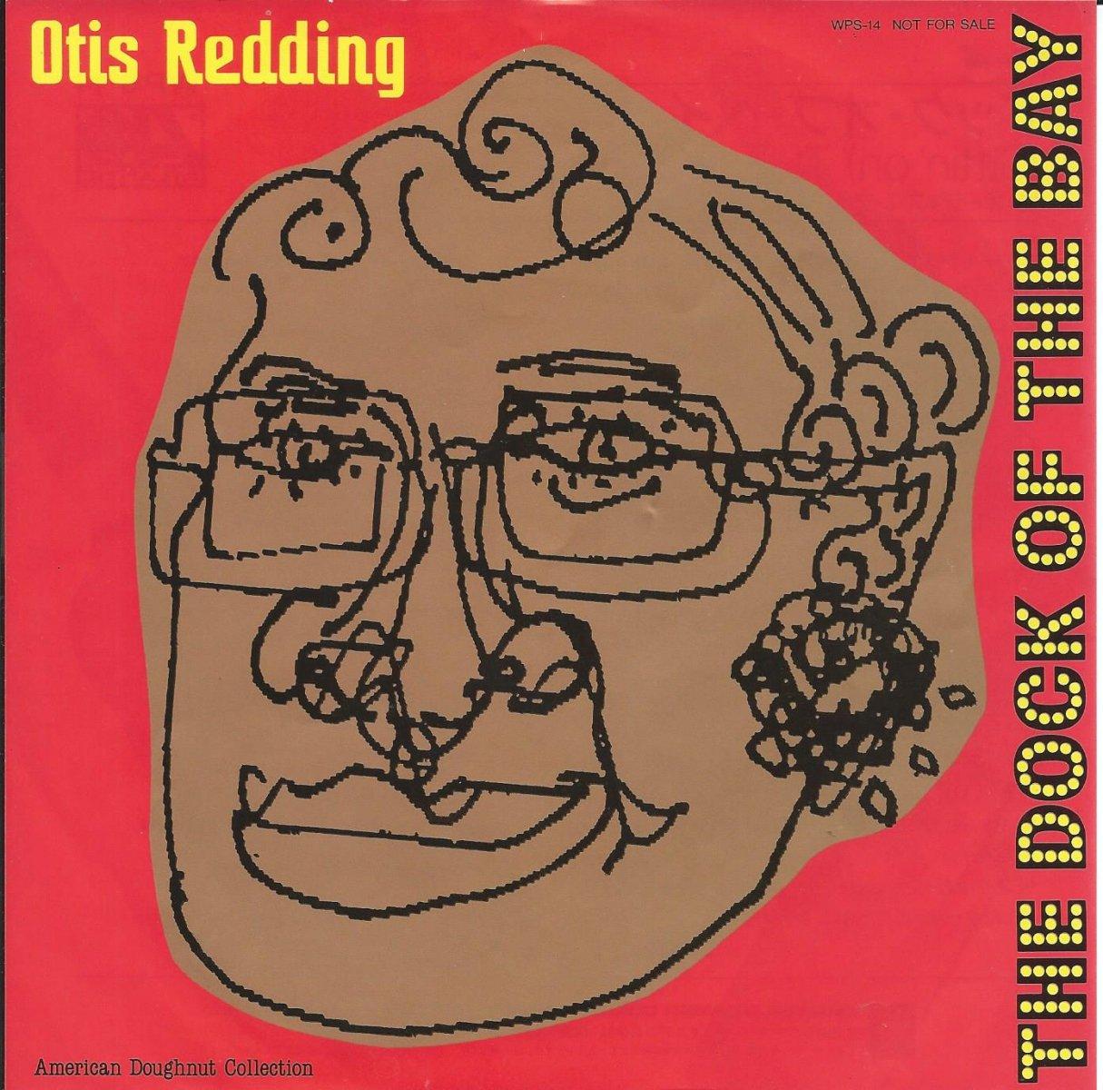 オーティス・レディング OTIS REDDING / ドック・オブ・ベイ (SITTIN' ON) THE DOCK OF THE BAY (7