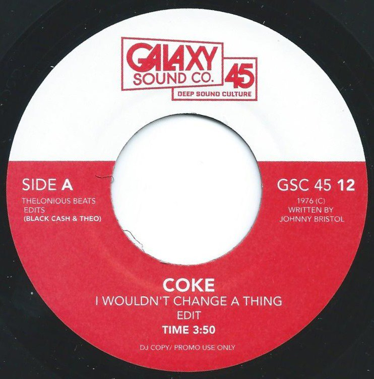 COKE / ODETTA  / I WOULDN'T CHANGE A THING (EDIT) / HIT OR MISS (EDIT) (7