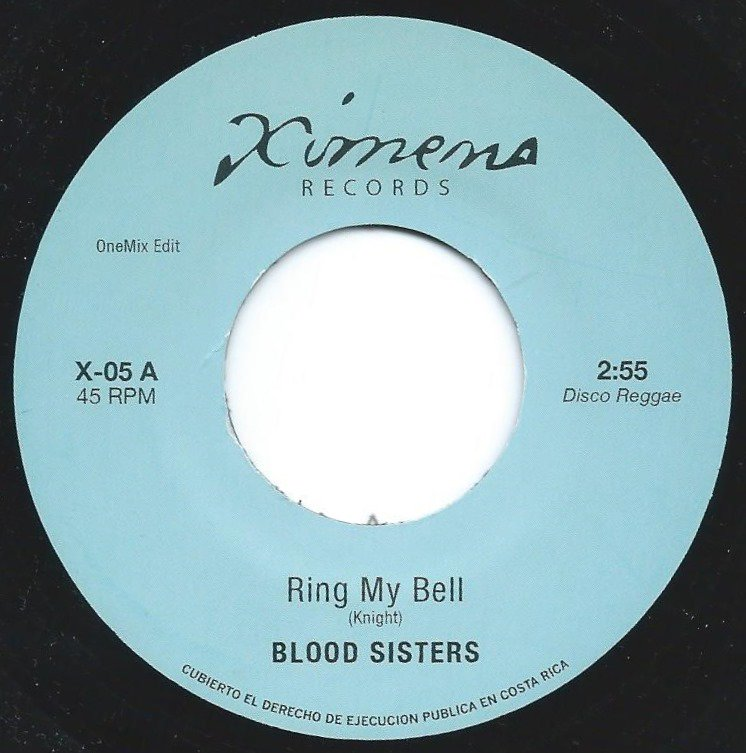 BLOOD SISTERS / NAIROBI SISTERS ‎– RING MY BELL (ONEMIX EDIT) / PROMISED LAND DUB (7