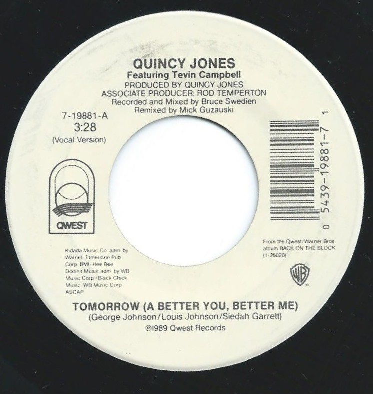 QUINCY JONES FEATURING TEVIN CAMPBELL / TOMORROW (A BETTER YOU, BETTER ME) (7