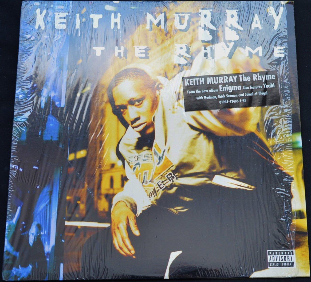 KEITH MURRAY / THE RHYME (PROD BY ERIC SERMON) / THE RHYME (THE SLUM VILLAGE STREET REMIX) (1