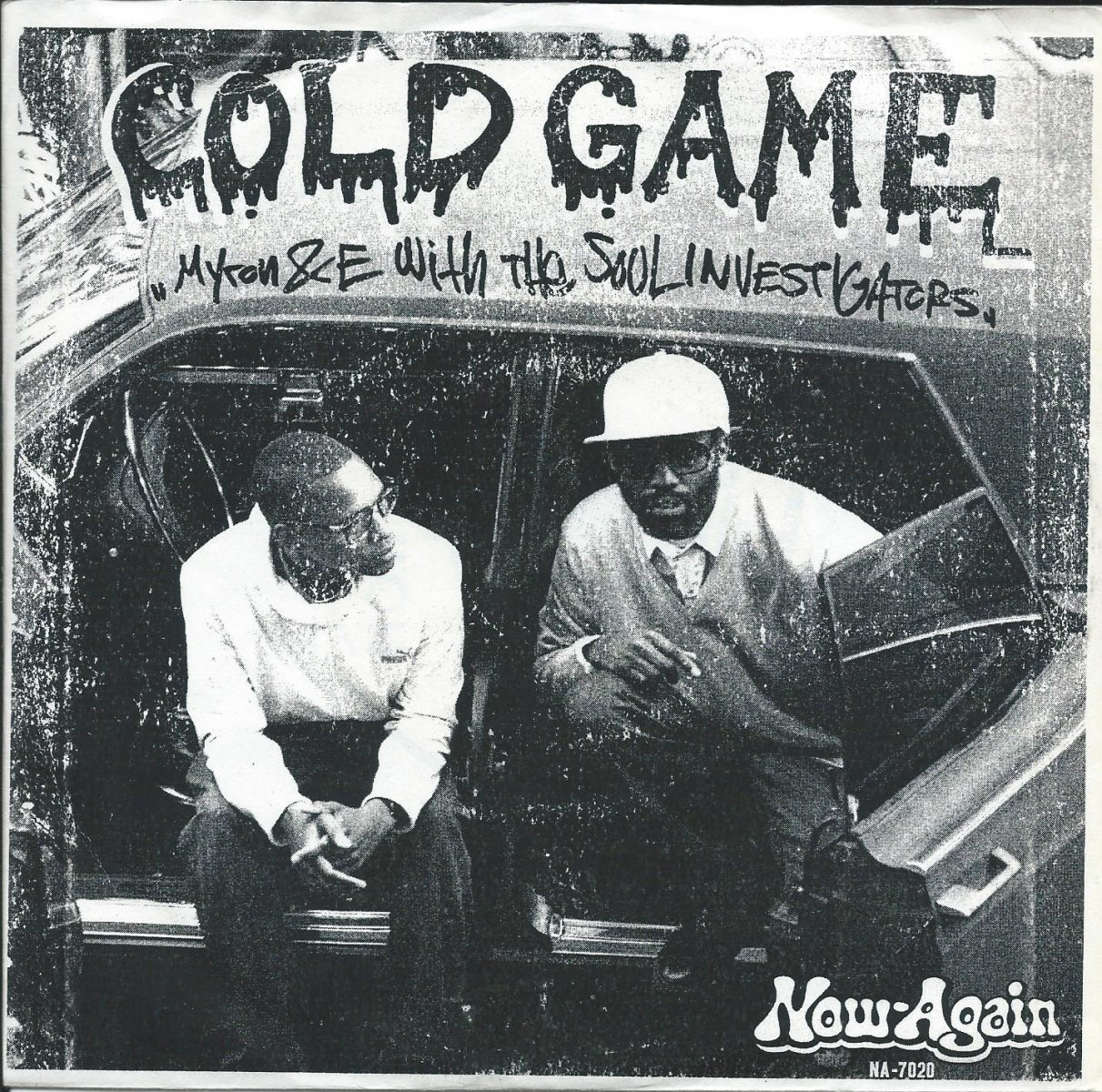 MYRON & E WITH THE SOUL INVESTIGATORS / COLD GAME / I CAN'T LET YOU GET AWAY (7