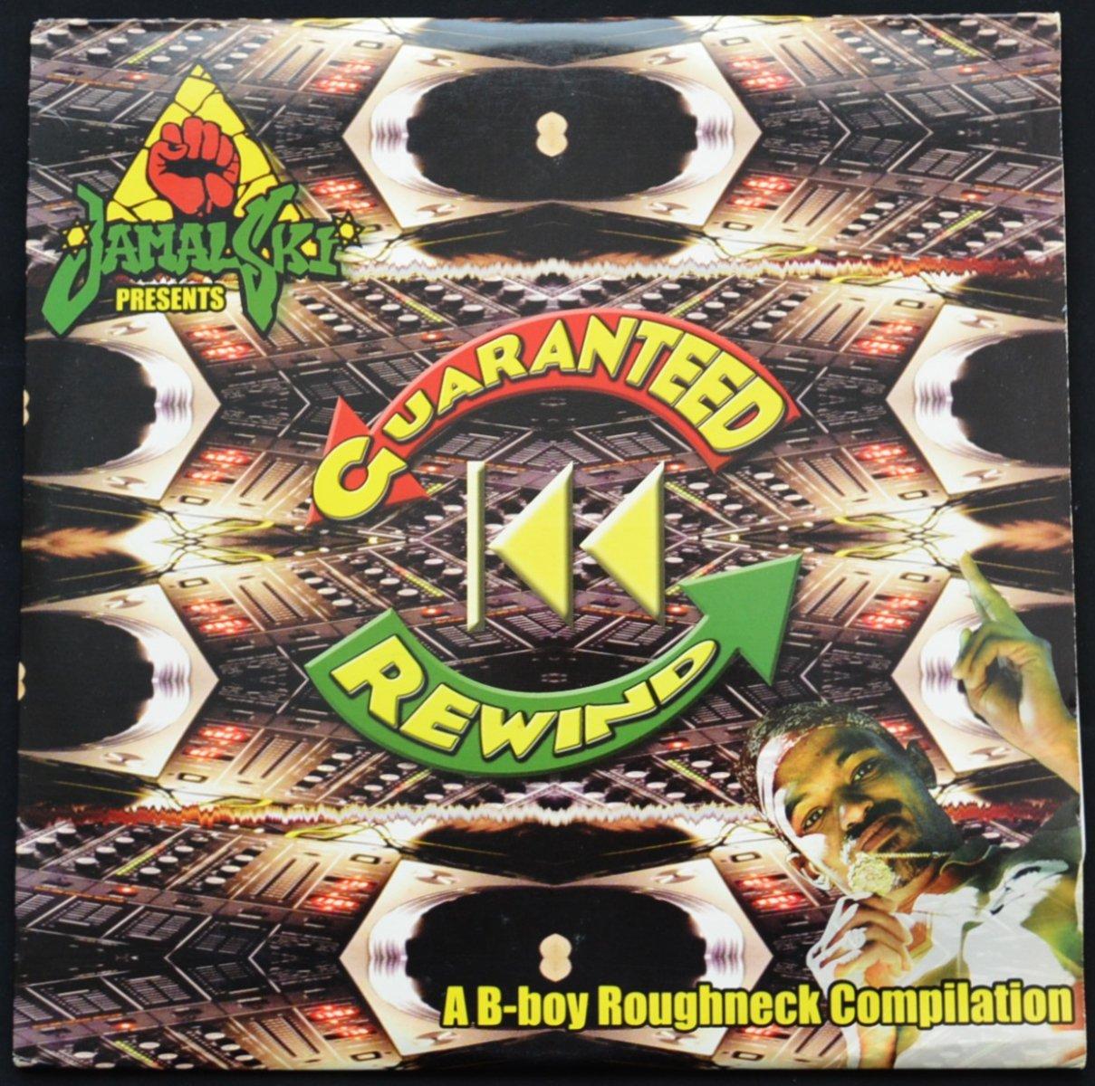JAMALSKI / GUARANTEED REWIND - A B-BOY ROUGHNECK COMPILATION (3LP)