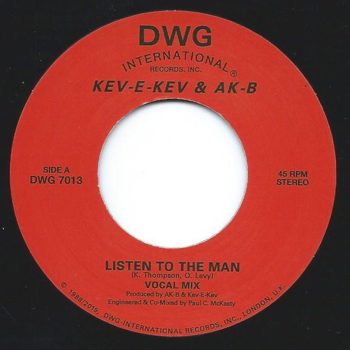 KEV-E-KEV & AK-B ‎/ LISTEN TO THE MAN / KEEP ON DOIN' (7