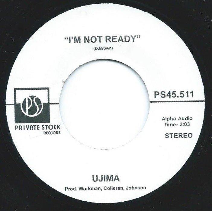 UJIMA / MARVA WRIGHT / I'M NOT READY / YOU BROKE A BEAUTIFUL THING (7