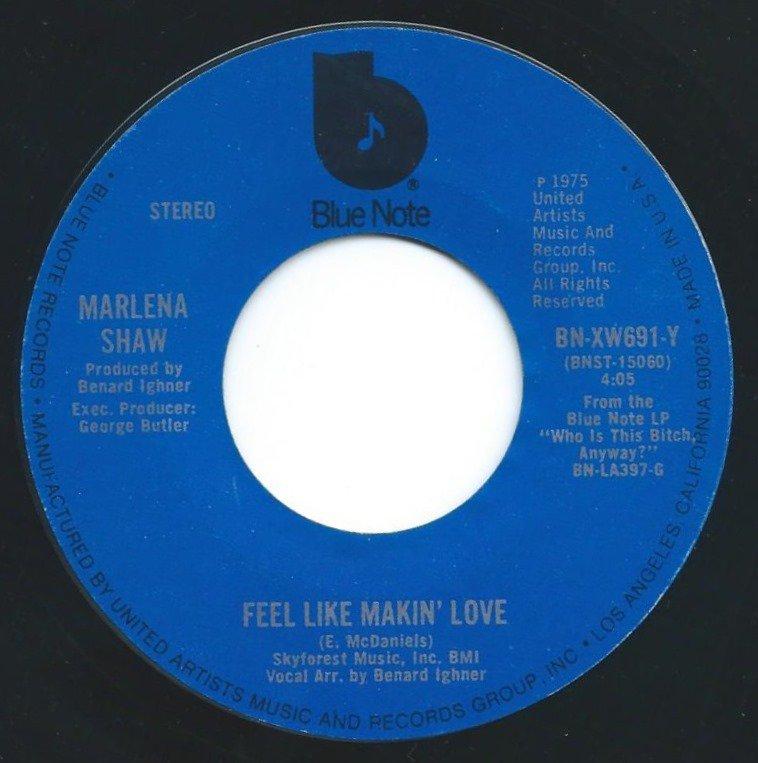 MARLENA SHAW / FEEL LIKE MAKIN LOVE / YOU TAUGHT ME HOW TO SPEAK IN LOVE (7