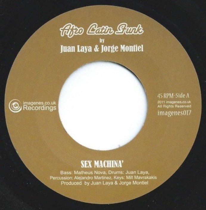 JUAN LAYA & JORGE MONTIEL / SEX MACHINA' / PLAY IT LOUD (7
