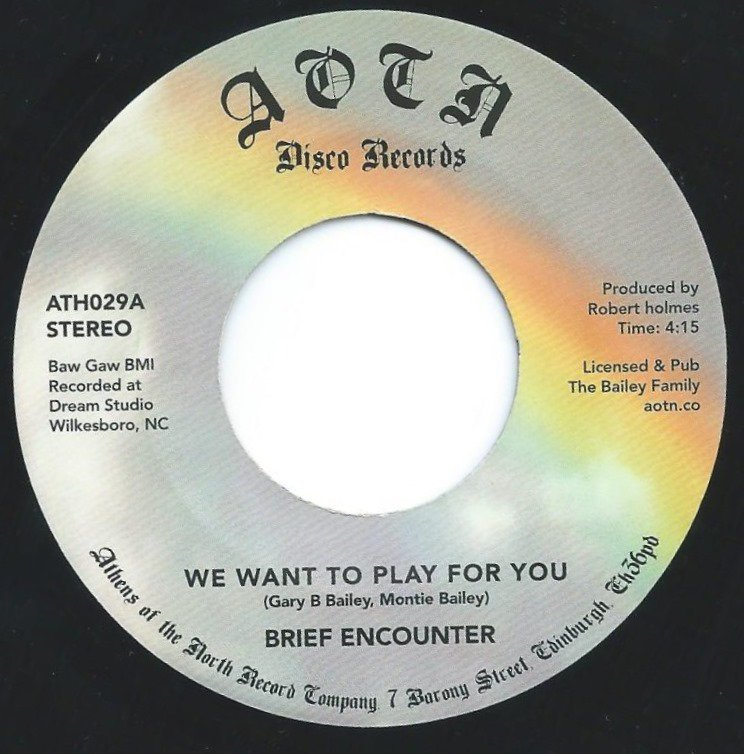 BRIEF ENCOUNTER / WE WANT TO PLAY FOR YOU / SWEET TENDER LOVING (7