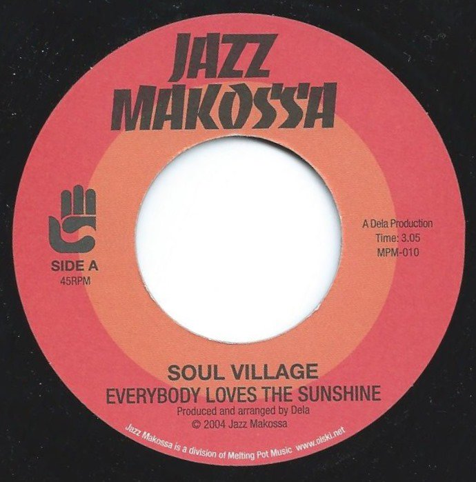 SOUL VILLAGE / EVERYBODY LOVES THE SUNSHINE / WE GETTIN' DOWN (7