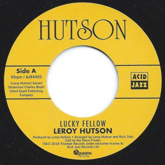 LEROY HUTSON / LUCKY FELLOW / DON'T IT MAKE YOU FEEL GOOD (7