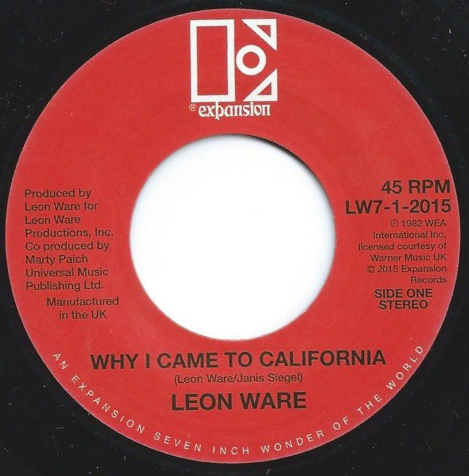 LEON WARE / WHY I CAME TO CALIFORNIA / ROCKIN' YOU ETERNALLY (7