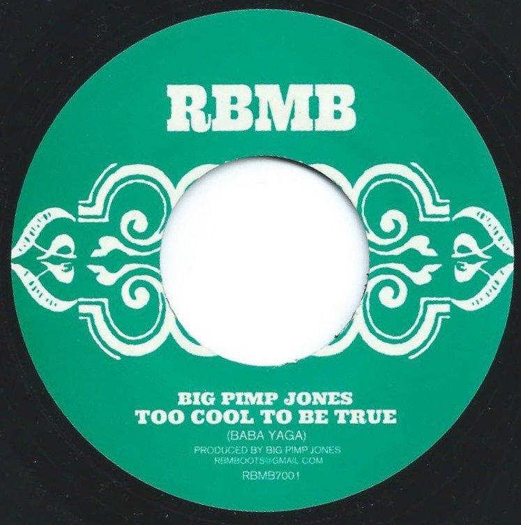 BIG PIMP JONES / RIGOR MORTIS / TOO COOL TO BE TRUE (7