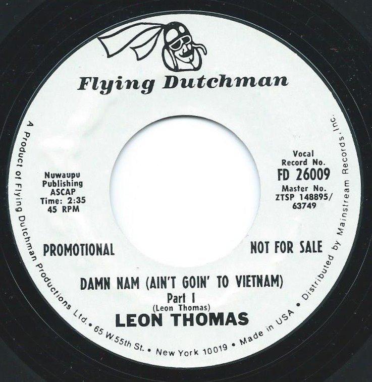 LEON THOMAS / DAMN NAM (AIN'T GOIN' TO VIETNAM) PART I & PART II (7