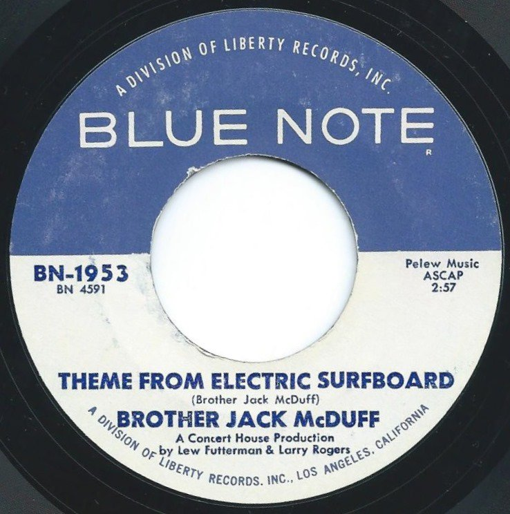 BROTHER JACK MCDUFF / THEME FROM ELECTRIC SURFBOARD / DOWN HOME STYLE (7
